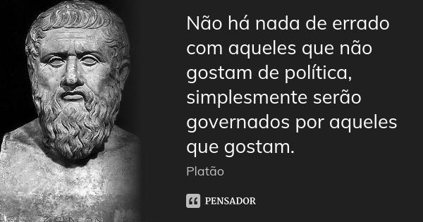 platao_nao_ha_nada_de_errado_com_aqueles_que_nao_gostam_lkedg3y